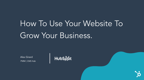 Use your website to grow your business webinar slide deck
